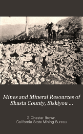 Mines and mineral resources of Shasta county, Siskiyou county, Trinity county