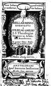 Bellarminus enervatus: Volume 1