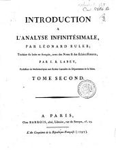 Introduction à l'analyse infinitésimale. Par Léonard Euler; traduite du latin en français, avec des notes & des éclaircissements, par J.B. Labey,... Tome premier-[second].