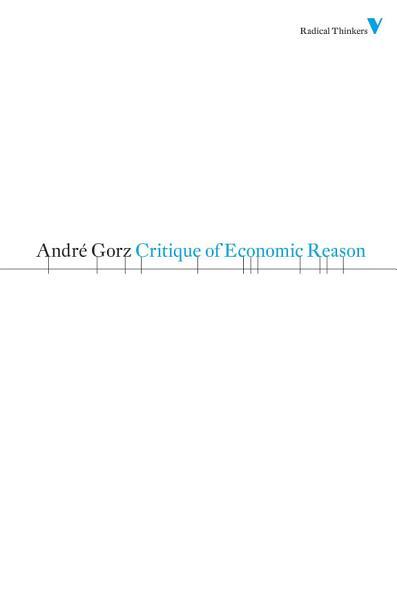 Download Critique of Economic Reason Book