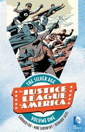 Justice League of America: The Silver Age Vol. 1: Volume 1