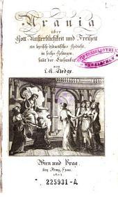 Urania über Gott, Unsterblichkeit und Freiheit. Ein lyrisch-didactisches Gedicht in 6 Gesängen, samt der Einsamkeit
