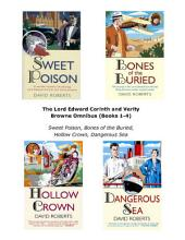 The Lord Edward Corinth and Verity Browne Omnibus: Sweet Poison, Bones of the Buried, Hollow Crown, Dangerous Sea, Books 1-4