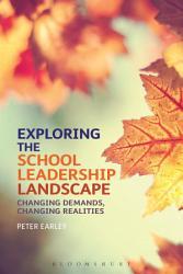 Exploring The School Leadership Landscape Book PDF