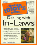 The Complete Idiot's Guide to Dealing with In-laws