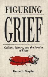 Figuring Grief Book PDF