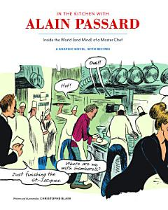 In the Kitchen with Alain Passard Book
