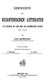 Geschichte der byzantinischen Litteratur von Justinian bis zum Ende des oströmischen Reiches (527-1453)