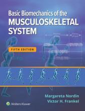 Basic Biomechanics of the Musculoskeletal System PDF