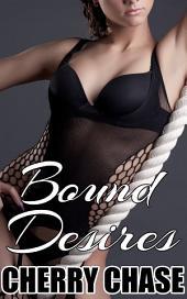 Bound Desires