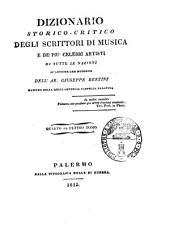 Dizionario storico-critico degli scrittori di musica e de' piu celebri artisti di tutte le nazioni si antiche che moderne dell'ab. Giuseppe Bertini ... Tomo primo [-quarto]: S-Z, Volume 4