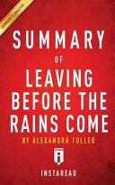 A 15-Minute Summary and Analysis of Leaving Before the Rains Come
