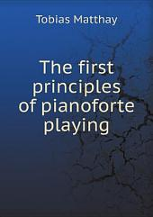 The first principles of pianoforte playing