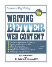 Freelance Blog Writing: Writing Better Web Content