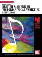 British and American Victorian Vocal Varieties
