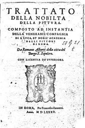 Trattato della nobilta della pittura: composto ad instantia della venerabil'compagnia di S. Luca et nobil' Academia delli pittori di Roma