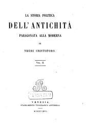 La Storia politica dell'Antichità paragonata alla moderna: Nuova Collezione di opere storiche. Vol. 10 - 12, Volume 2