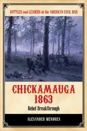 Chickamauga 1863: Rebel Breakthrough: Rebel Breakthrough