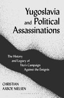 Yugoslavia and Political Assassinations PDF