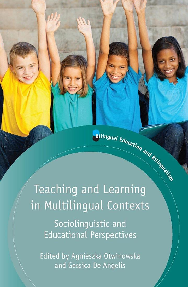Teaching and Learning in Multilingual Contexts
