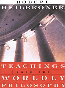 Teachings from the Worldly Philosophy PDF