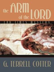 The Arm Of The Lord Book PDF