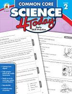 Common Core Science 4 Today, Grade 2