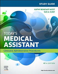 Study Guide for Today s Medical Assistant   E Book PDF