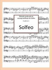 Método graduado de autoaprendizaje de Solfeo: Cuaderno 1.