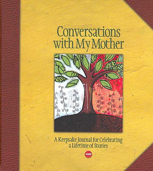 Download Conversations with My Mother Book