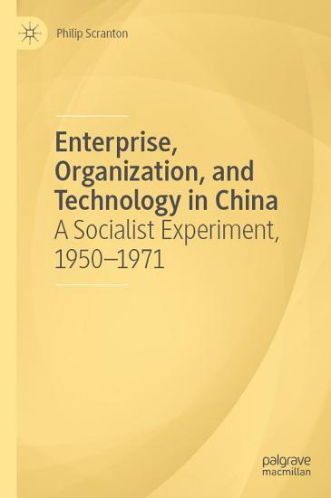 Enterprise  Organization  and Technology in China PDF