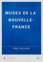 Histoire de la Nouvelle-France: suivie des muses de la Nouvelle-France