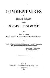 Commentaires de Jehan Calvin sur le Nouveau Testament: Volume1