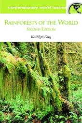 Rainforests of the World: A Reference Handbook
