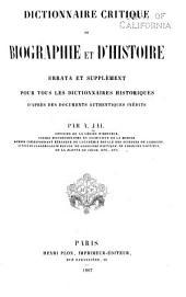 Dictionnaire critique de biographie et d'histoire: errata et supplément pour tous les dictionnaires historiques d'après des documents authentiques inédits