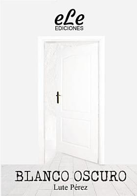Blanco Oscuro PDF