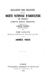 Bulletin des séances de la Société national d'agriculture de France: Compte rendu mensuel, Volume60