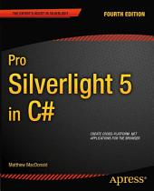 Pro Silverlight 5 in C#: Edition 4