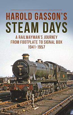 Harold Gasson s Steam Days