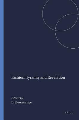 Fashion  Tyranny and Revelation