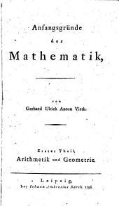 Anfangsgründe der Mathematik: Arithmetik und Geometrie, Band 1