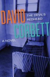 The Devil's Redhead: A Novel
