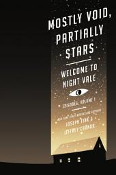 Mostly Void, Partially Stars: Welcome to Night Vale Episodes