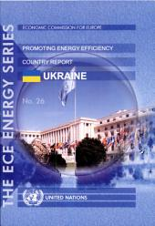 Experience of International Organizations in Promoting Energy Efficiency: country report, Ukraine