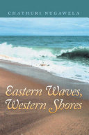 Eastern Waves, Western Shores