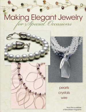 Making Elegant Jewelry for Special Occasions