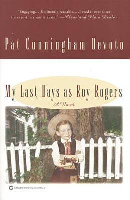 My Last Days as Roy Rogers PDF