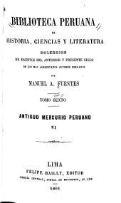 Biblioteca peruana de historia, ciencias y literatura: Volumen 6