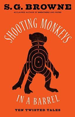 Shooting Monkeys in a Barrel PDF