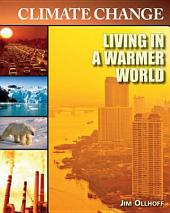 Living in a Warmer World